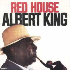 Albert King Red House
