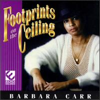 Barbara Carr Footsprints On The Ceiling