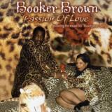 "Booker Brown ""Passion Of Love"" (Blues River)"