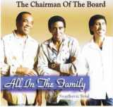 "The Chairmen Of The Board ""All In The Faimly Southern Soul"" (Xcel Music Group)"