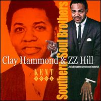"clay hammond zz hill <em> ""Southern Soul Brothers"" (Kent 2000)"