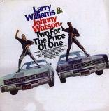 "Larry Williams & Johnny Guitar Watson ""Two For The Price Of One"""