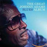 """The Great Johnny Adams Blues Album"" (Rounder 2005)"