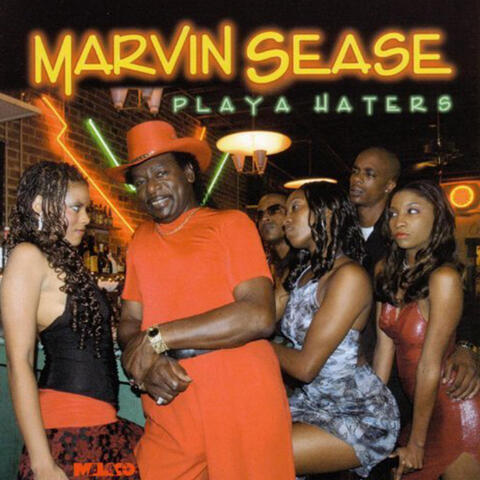 "Marvin Sease ""Playa Haters"" (Malaco)"