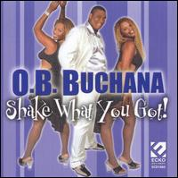 "O.B. Buchana ""Shake What You Got!"" (Ecko)"