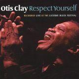 "Otis Clay ""Respect Yourself"" (Blind Pig)"
